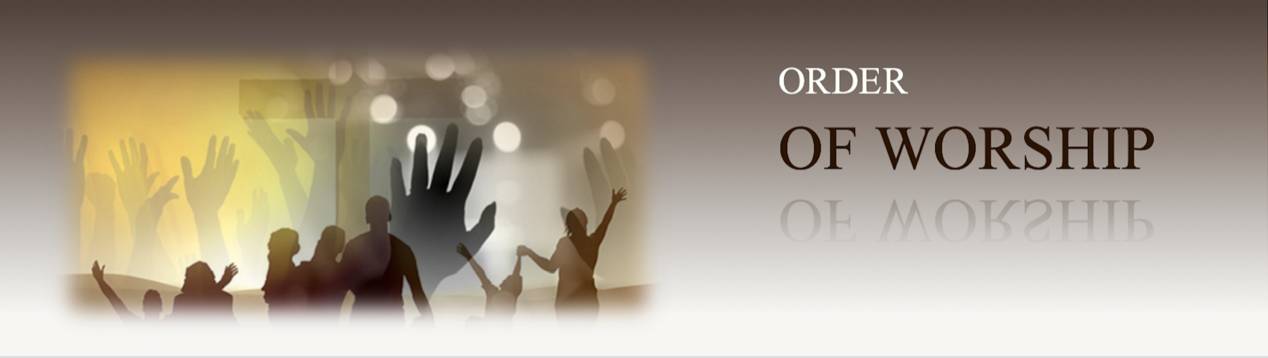 Order of Worship – Faith Fellowship Community Church